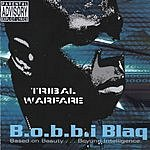 Bobbi Blaq Tribal Warfare (Parental Advisory)