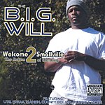 Big Will Welcome 2 Smallville: The Return Of The King (Parental Advisory)