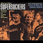The Supersuckers Mid-Fi Field Recordings, Vol.2: Live At The Magic Bag Ferndale, Michigan (Parental Advisory)