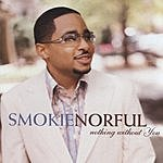 Smokie Norful Nothing Without You