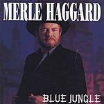 Merle Haggard Blue Jungle