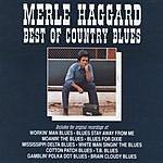 Merle Haggard Best Of Country Blues