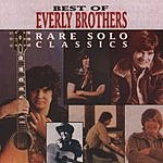 The Everly Brothers Best Of Everly Brothers: Rare Solo Classics
