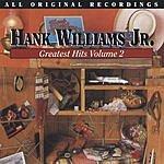Hank Williams, Jr. Greatest Hits, Vol.2