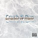 Crush N Run Crush N Run
