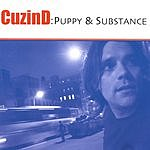 Cuzin D Puppy And Substance