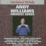 Andy Williams Greatest Songs: Andy Williams