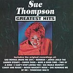Sue Thompson Greatest Hits: Sue Thompson