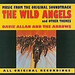 Davie Allan & The Arrows The Wild Angels (And Other Themes): Music From The Original Soundtrack
