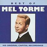 Mel Tormé Best Of: Mel Torme (His Original Capitol Recordings)