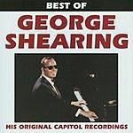 George Shearing Best Of: George Shearing (His Original Capitol Recordings)