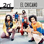 El Chicano 20th Century Masters - The Millennium Collection: The Best Of El Chicano