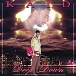 Kaid Deep Down