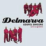 Delmarva Gospel Singers We're So Grateful