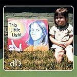 Dennis Darling This Little Light