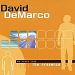 David DeMarco No Place Like The Presence