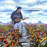Dan Litwin Peacemakers