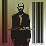 Curt Grubb Death Of A Fainthearted Trailblazer