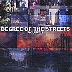 Degree Of The Streets Degree Of The Streets, Vol.1