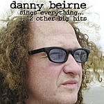 Danny Beirne Sings Everything...+ 12 Other Big Hits