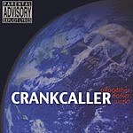 Crankcaller Altogether Darker World (Parental Advisory)