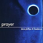 Dave Phillips & Freedance Prayer