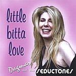 Dagmar & The Seductones Little Bitta Love