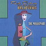 Rob Culver & The Band Of Believers The Missionary