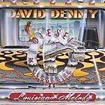 David Denny Lousiana Melody