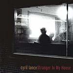 Cyril Lance Stranger In My House