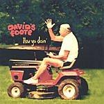 David's Foote How Ya Doin