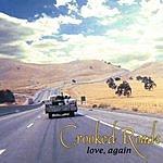 Crooked Roads Love, Again