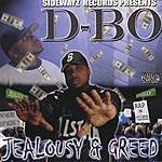 D-Bo Jealousy & Greed