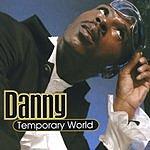 Danny Temporary World
