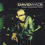 David Wade Game Recognize Game