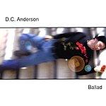 D.C. Anderson Ballad
