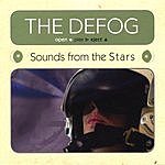 The Defog Sounds From The Stars