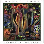 David Choy Colors Of The Heart