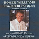 Roger Williams Phantom Of The Opera And Other Hit Songs