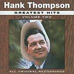 Hank Thompson Greatest Hits: Hank Thompson, Vol.2