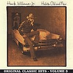 Hank Williams, Jr. Habits Old & New: Original Classic Hits Vol.5