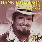 Hank Thompson Legendary Artist Series: Hank Thompson - Greatest Songs, Vol.2