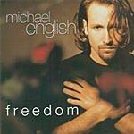 Michael English Freedom