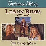 LeAnn Rimes Unchained Melody: The Early Years