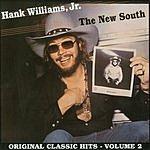 Hank Williams, Jr. Original Classic Hits, Vol.2: The New South