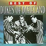 The Dukes Of Dixieland Best Of: Dukes Of Dixieland