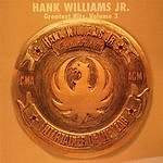 Hank Williams, Jr. Greatest Hits, Vol.3: Entertainer Of The Year