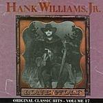Hank Williams, Jr. Original Classic Hits, Vol.17: Lone Wolf