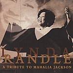 Lynda Randle A Tribute To Mahalia Jackson