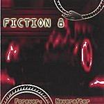 Fiction 8 Forever, Neverafter